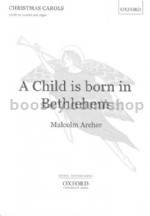 Child Is Born In Bethlehem X345 SATB/Unison