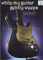 While My Guitar Gently Weeps 23 popular guitar anthems album (Guitar Tablature)