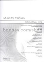 Music For Manuals Reflective Music Set 2