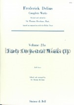 Collected Edition of the Works of Frederick Delius vol.21a: Early Orchestral Works I