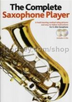 Complete Saxophone Player (2006 Edition) (Book & 2 CDs)