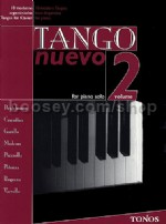 Tango Nuevo 10 Modern Tangos from Argentina for Piano vol.2