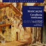 Cavalleria rusticana (Opera Explained Series) Naxos Audio CD