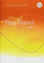 Play Piano! Adult Beginners Book 1 (Book & CD)