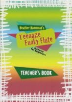 Teenage Funky Flute - Teacher's Book