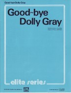 Goodbye Dolly Gray (piano, vocal, guitar)