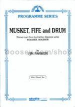 Musket, Fife And Drum (Soldier, Soldier)