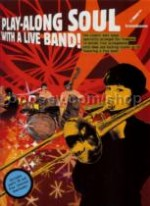 Play Along Soul With A Live Band Trombone (Book & CD)
