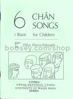 Chwe Chân i Blant  (6 Songs For Children)