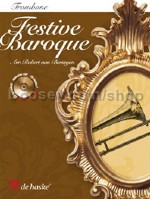 Festive Baroque - Trombone (+ CD) (treble and bass clef)