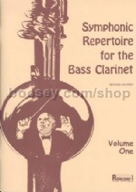 Symphonic Repertoire For Bass Clarinet, Vol. 1