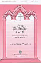 Holst Four Old English Carols SATB