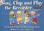 Sing, Clap & Play the Recorder Book 2 Revised Edition (Book & CD)