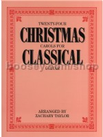 24 Christmas Carols For Classical Guitar taylor