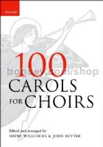 100 Carols for Choirs (Pack of 10 copies) Mostly SATB & piano