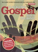 Play Along Gospel With A Live Band Trumpet Bk/CD
