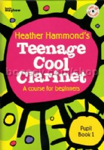 Teenage Cool Clarinet - pupil's book (Bk & CD)