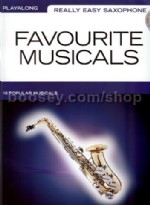 Really Easy Saxophone Favourite Musicals + CD