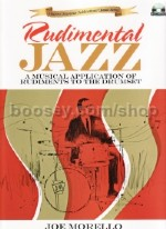 Rudimental Jazz: A Musical Application Of The Rudiments To The Drumset (Bk & CD)