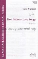 Hebrew Love Songs (5) for SATB, piano & violin
