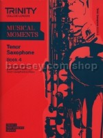 Musical Moments Tenor Saxophone Book 4 - Score & Part