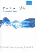 Chinese Folk Songs For String Quartet (score & parts)