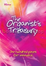 Organist's Treasury 100 Pieces For Manuals