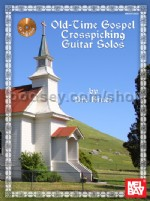 Old Time Gospel: Crosspicking Guitar Solos (Bk & CD)