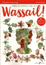 Wassail! Carols of Comfort and Joy (Mixed Voices)