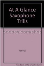 At A Glance Guide: Saxophone Trills