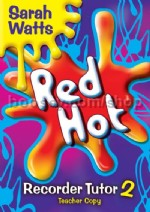 Red Hot Recorder Tutor 2: Teacher's Copy