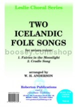 Two Icelandic Folk Songs for unison voices