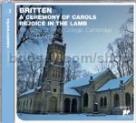 A Ceremony of Carols Op. 28/Rejoice in the Lamb Op. 30 (Sony Essential Masterworks Audio CD)