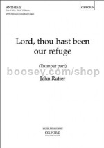 Lord, thou hast been our refuge (Trumpet in B flat) SATB choir, solo trumpet, & organ