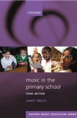 Music in the Primary School (third edition)