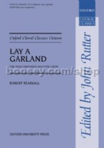 Lay a garland (vocal score)