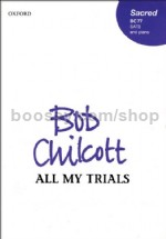 All my trials (Vocal score) SATB & piano