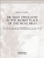 He that dwelleth in the secret place of the Most High (vocal score)