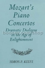 Mozart's Piano Concertos: Dramatic Dialogue in the Age of Enlightenment (Boydell Press) Hardback