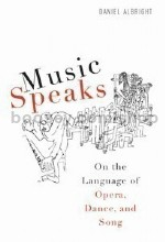 Music Speaks (University of Rochester Press) Hardback