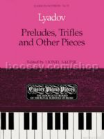 Preludes, Trifles and Other Pieces
