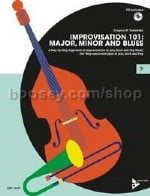 Improvisation 101: Major, Minor and Blues for double bass, bass guitar or trombone (+ CD)