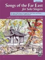 Songs of the Far East for Solo Singers (Medium/High Voice)