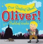 Our Singing School: Oliver! (Backing tracks CD)