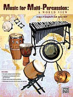 Music For Multi Percussion: A World View