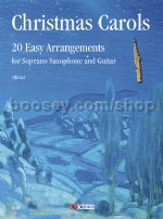 Christmas Carols - 20 Easy Arrangements for Soprano Saxophone and Guitar