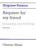 Requiem For My Friend (Vocal Score)