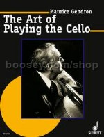 The Art of Playing the Cello - cello