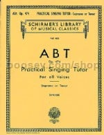 Practical Singing Tutor (Complete) Soprano/Tenor (Schirmer's Library of Musical Classics)