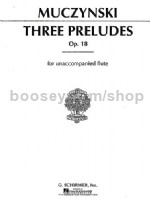Three Preludes Op. 18 for Unaccompanied Flute